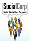 Social Corp: Social Media Goes Corporate