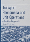 Transport Phenomena and Unit Operations (H/C)